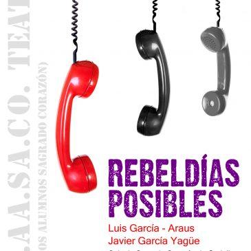 TEATRO: Rebeldías Posibles